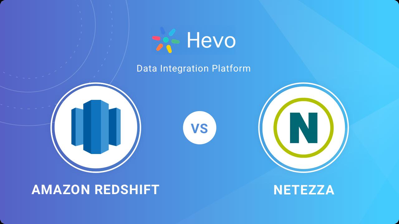 Amazon Redshift vs Netezza